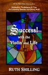 SUCCESS with the Violin and Life -- book cover